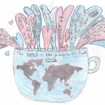 06 - The World is like a Cup so Fill it with LOVE Amelia Adderson - Age 13